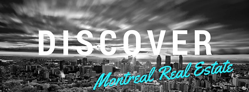 Discover Montreal Real Estate